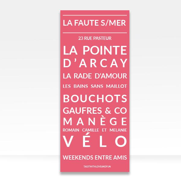 Panneau_Tag-it-with-love-and-fun_La-Faute-Sur-Mer