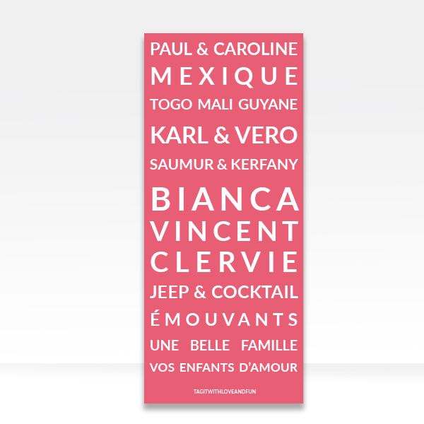 Panneau_Tag-it-with-love-and-fun_Paul-Caroline