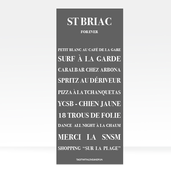 Panneau_Tag-it-with-love-and-fun_Saint-Briac-For-Ever